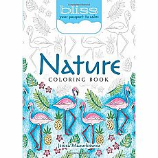 BLISS Nature Coloring Book: Your Passport to Calm